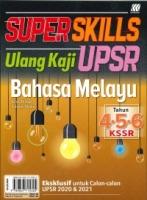 (SASBADI SDN BHD)SUPER SKILLS ULANG KAJI BAHASA MELAYU TAHUN 4.5.6 KSSR UPSR 2020