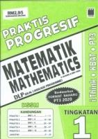 (PUSTAKA VISION)PRAKTIS PROGRESIF MATEMATIK-MATHEMATICS-{DLP}(DUAL LANGUAGE PROGRAMME)TINGKATAN 1 PT3 KSSM 2020