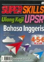 (SASBADI SDN BHD)SUPER SKILLS ULANG KAJI BAHASA INGGERIS YEAR 4.5.6 KSSR UPSR 2020
