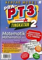 (SASBADI SDN BHD)KERTAS MODEL PRA-PT3 FORMULA A+MATEMATIK-MATHEMATICS(DWIBAHASA/BILINGUAL)TINGKATAN 2 2020