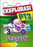 (CEMERLANG PUBLICATIONS SDN BHD)EKSPLORASI GEOGRAFI TINGKATAN 3 PT3 KSSM 2020