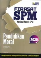 (PENERBIT ILMU BAKTI SDN BHD)FIRASAT SPM KERTAS MODEL PENDIDIKAN MORAL(1225/1)SPM 2020