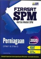 (PENERBIT ILMU BAKTI SDN BHD)FIRASAT SPM KERTAS MODEL PERNIAGAAN(3766/1&3766/2)SPM 2020