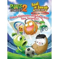 Plants vs Zombies 2● Soal & Jawab Komik Sains: Sukan & Senaman - Adakah Badminton Jenis Sukan Bola yang Terpantas?