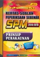 (PUSTAKA YAKIN PELAJAR SDN BHD)KERTAS SOALAN PEPERIKSAAN SEBENAR 2015-2019 PRINSIP PERAKAUNAN SPM 2020
