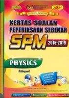 (PUSTAKA YAKIN PELAJAR SDN BHD)KERTAS SOALAN PEPERIKSAAN SEBENAR 2015-2019 PHYSICS(BILINGUAL)SPM 2020