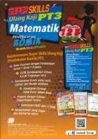 (SASBADI BHD SDN)SUPER SKILLS ULANG KAJI MATEMATIK(PENDEKATAN KOMIK)KOMIK/NOTA/PRAKTIS TINGKATAN 1.2.3 PT3 KSSM 2020