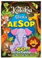 KOLEKSI CERITA AESOP -60 CERITA POPULAR
