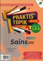(SASBADI SDN BHD)PRAKTIS TOPIK FORMULA A+SAINS(DWIBAHASA)(55)TINGKATAN1.2.3 PT3 2020