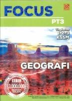 (PENERBITAN PELANGI SDN BHD)FOCUS GEOGRAFI TINGKATAN 1.2.3 PT3 KSSM 2020