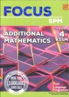 (PENERBITAN PELANGI SDN BHD)FOCUS ADDITIONAL MATHEMATICS FORM 4 KSSM SPM 2020