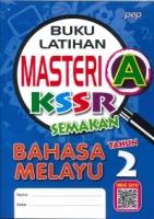 (PEP PUBLICATIONS SDN BHD)BUKU LATIHAN MASTERI A BAHASA MELAYU TAHUN 2 KSSR SEMAKAN 2020