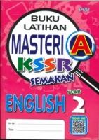 (PEP PUBLICATIONS SDN BHD)BUKU LATIHAN MASTERI A ENGLISH YEAR 2 KSSR SEMAKAN 2020