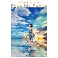 宇多田光 / Face My Fears CD
