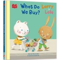 (幼福文化)(Listen & Learn Series)Larry & Lola. What Do We Buy?(精裝)
