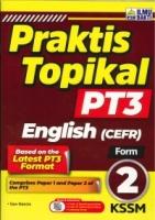 (PENERBIT ILMU BAKTI SDN BHD)PRAKTIS TOPIKAL ENGLISH(CEFR)FORM 2 PT3 KSSM 2020
