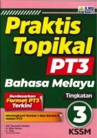 (PENERBIT ILMU BAKTI SDN BHD)PRAKTIS TOPIKAL BAHASA MELAYU TINGKATAN 3 PT3 KSSM 2020