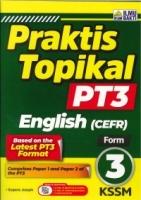 (PENERBIT ILMU BAKTI SDN BHD)PRAKTIS TOPIKAL ENGLISH(CEFR)FORM 3 PT3 KSSM 2020