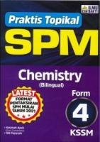 (PENERBIT ILMU BAKTI SDN BHD)PRAKTIS TOPIKAL CHEMISTRY(BILINGUAL)FORM 4 KSSM SPM 2021