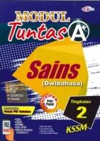 (CEMERLANG PUBLICATIONS SDN BHD)MODUL TUNTAS A+SAINS(DWIBAHASA)TINGKATAN 2 KSSM 2021