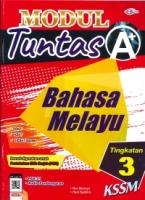 (CEMERLANG PUBLICATIONS SDN BHD)MODUL TUNTAS A+BAHASA MELAYU TINGKATAN 3 KSSM 2021