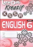(PEP PUBLICATIONS SDN BHD)LATIH DIRI KREATIF ENGLISH YEAR 6 KSSR SEMAKAN 2021