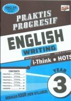 (PENERBITAN ILMU DIDIK)PRAKTIS PROGRESIF ENGLISH(WRITING)YEAR 3 KSSR SEMAKAN 2021