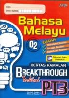 (PEP PUBLICATIONS SDN BHD)KERTAS RAMALAN BREAKTHROUGH TERKINI BAHASA MELAYU(02)PT3 2021