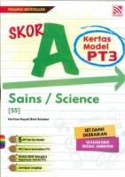 (PENERBITAN PELANGI SDN BHD)SKOR A KERTAS MODEL SAINS/SCIENCE(55)PT3 2021