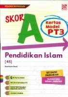 (PENERBITAN PELANGI SDN BHD)SKOR A KERTAS MODEL PENDIDIKAN ISLAM(45)PT3 2021