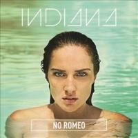 印蒂安娜 Indiana / 無羅密歐【豪華加值盤】CD