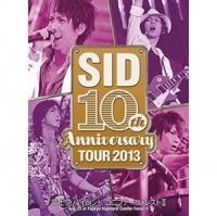 SID / SID 10th Anniversary TOUR 2013 ~ Fuji-Q Highland Conifer Forest II ~ 2DVD