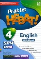 (PENERBITAN PELANGI SDN BHD)PRAKTIS HEBAT!ENGLISH(CEFR-ALIGNED)FORM 4 KSSM SPM 2021