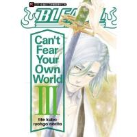 (東立)BLEACH死神 Can?t Fear Your Own World(Ⅲ)拆封不退