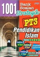 (PEP PUBLICATIONS SDN BHD)1001 BANK SOALAN STRATEGIK PENDIDIKAN ISLAM TINGKATAN 1.2.3 PT3 2021