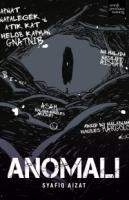 Anomali by Syafiq Aizat