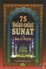 75 Solat-Solat Sunat serta Doa& Wirid