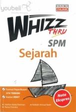 Whizz Thru Sejarah SPM
