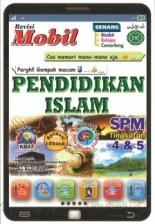 REVISI MOBIL PENDIDIKAN ISLAM TINGKATAN 4&5 SPM