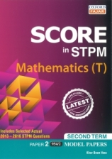 Score in STPM Model Paper Mathematics (T) Paper 2 Second Term