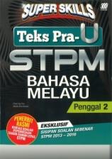 Super Skills Bahasa Melayu STPM Penggal 2
