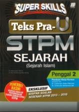 Super Skills Sejarah STPM Penggal 2