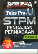 Super Skills Pengajian Perniagaan STPM Penggal 2
