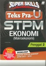 Super Skills Ekonomi (Makroekonomi) STPM Penggal 2
