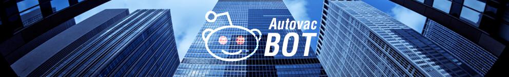 Autovac Bot