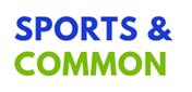 SPORTS & COMMON